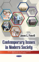 Powell, Jason L - Contemporary Issues in Modern Society (Social Perspectives in the 21st Century) - 9781628082128 - V9781628082128