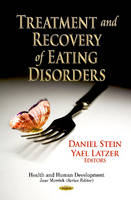 Stein, Daniel - Treatment and Recovery of Eating Disorders - 9781628082487 - V9781628082487