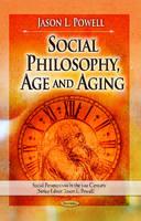 Powell, Jason L. - Social Philosophy, Age & Aging - 9781628083828 - V9781628083828