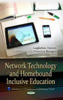 BENIGNON, V - Network Technology and Homebound Inclusive Education (Education in a Competitive and Globalizing World) - 9781628085372 - V9781628085372