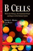 Robert L. Montes - B Cells - 9781628085419 - V9781628085419