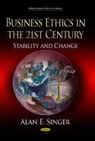 Singer, Alan E. - Business Ethics in the 21st Century - 9781628085907 - V9781628085907