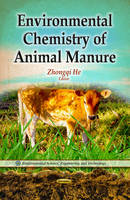 HE ZHONGQI - Environmental Chemistry of Animal Manure - 9781628086416 - V9781628086416