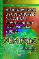 LI, ROBERT W - Metagenomics and its Applications in Agriculture, Biomedicine and Environmental Studies - 9781628086447 - V9781628086447