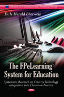Eberwein, Dale Herold - The FPeLearning System for Education - 9781628088304 - V9781628088304