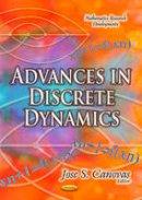 CANOVAS J.S. - Advances in Discrete Dynamics - 9781628088540 - V9781628088540