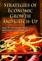 GOTTINGER, H W - Strategies of Economic Growth and Catch-Up - 9781628088571 - V9781628088571