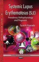 Koarada, Syuichi - Systemic Lupus Erythematosus (SLE) - 9781628089905 - V9781628089905