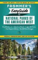 Peterson, Eric, Laine, Don - Frommer's EasyGuide to National Parks of the American West (Easy Guides) - 9781628870664 - V9781628870664