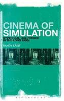 Laist, Randy - Cinema of Simulation: Hyperreal Hollywood in the Long 1990s - 9781628920796 - V9781628920796