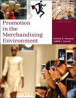 Kristen K. Swanson, Judith C. Everett - Promotion in the Merchandising Environment - 9781628921571 - 9781628921571