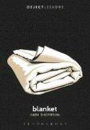 Kara Thompson - Blanket (Object Lessons) - 9781628922653 - V9781628922653