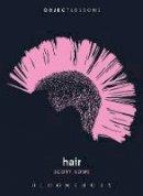 Lowe, Scott - Hair (Object Lessons) - 9781628922868 - V9781628922868