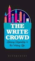 May, Lori A. - The Write Crowd: Literary Citizenship and the Writing Life - 9781628923087 - V9781628923087