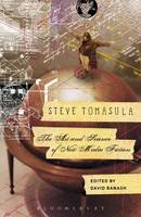 - Steve Tomasula: The Art and Science of New Media Fiction - 9781628923674 - V9781628923674