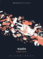 Thill, Brian - Waste (Object Lessons) - 9781628924367 - V9781628924367
