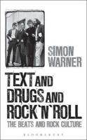 Warner, Simon - Text and Drugs and Rock 'n' Roll - 9781628926279 - V9781628926279