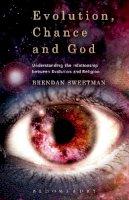 Sweetman, Brendan - Evolution, Chance, and God - 9781628929850 - V9781628929850
