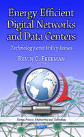 Freeman, Kevin C - Energy Efficient Digital Networks and Data Centers - 9781629480213 - V9781629480213