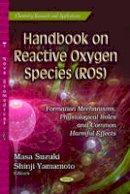 Suzuki, Masa - Handbook on Reactive Oxygen Species (ROS) - 9781629480497 - V9781629480497