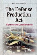 MATTHEW R LEHNE - Defense Production Act - 9781629480886 - V9781629480886
