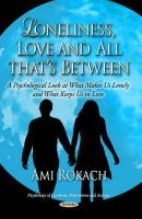 Rokach, Ami - Loneliness, Love & All Thats Between - 9781629481104 - V9781629481104
