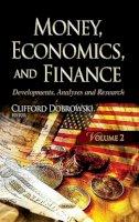 DOBROWSKI C - MONEY ECONOMICS FINANCE V2 - 9781629484150 - V9781629484150