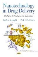 HAGHI A.K. - NANOTECHNOLOGY IN DRUG DELIVER - 9781629484259 - V9781629484259