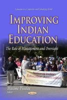 Pisseleu, Maxime - Improving Indian Education: The Role of Management and Oversight (Educational in a Competitive and Globalizing World) - 9781629485645 - V9781629485645