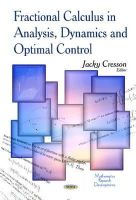 CRESSON J - Fractional Calculus in Analysis, Dynamics and Optimal Control (Mathematics Research Developments) - 9781629486352 - V9781629486352