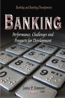 Simmons, Janice P - Banking: Performance, Challenges and Prospects for Development (Banking and Banking Developments) - 9781629488974 - V9781629488974