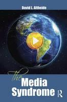Altheide, David - The Media Syndrome - 9781629581477 - V9781629581477