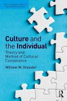 Dressler, William W - Culture and the Individual: Theory and Method of Cultural Consonance (Key Questions in Anthropology) - 9781629585192 - V9781629585192