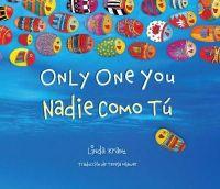 Kranz, Linda - Only One You/Nadie Como Tú (English and Spanish Edition) - 9781630760236 - V9781630760236