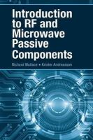 Wallace, Richard - Introduction to RF and Microwave Passive Components - 9781630810085 - V9781630810085