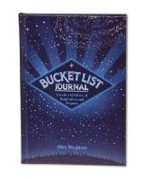 Wagman, Alex - Bucket List Journal: Create a Lifetime of Inspiration and Purpose - 9781631060571 - V9781631060571