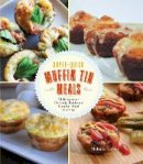 LaDue, Melanie - Super-Quick Muffin Tin Meals: 70 Recipes for Perfectly Portioned Comfort Food in a Cup - 9781631061592 - V9781631061592