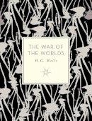 Wells, H. G. - The War of the Worlds (Knickerbocker Classics) - 9781631062452 - V9781631062452