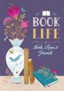 - Book Life: A Reader's Journal - 9781631062971 - V9781631062971