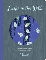 O'Brien, Christopher - Awake in the Wild: A FIve Year Nature Memory Book - 9781631062988 - V9781631062988