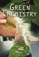 LUQUE  R - Green Chemistry (Chemistry Research and Applications) - 9781631170959 - V9781631170959