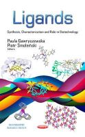 GAWRYSZEWSKA, P - Ligands: Synthesis, Characterization and Role in Biotechnology (Biochemistry Research Trends) - 9781631171437 - V9781631171437