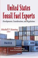 Henning, Mitchell P - United States Fossil Fuel Exports: Developments, Considerations, and Regulations (Renewable Energy: Research, Development and Policies) - 9781631171987 - V9781631171987