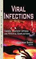 DEBORAH SHINN - Viral Infections: Causes, Treatment Options and Potential Complications (Virology Research Progress) - 9781631172212 - V9781631172212