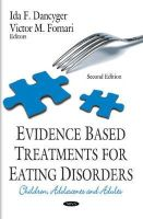 DANCYGER I.F. - Evidence Based Treatments for Eating Disorders: Children, Adolescents and Adults (Eating Disorders in the 21st Century) - 9781631174001 - V9781631174001