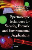 DWIVEDI Y - Spectroscopic Techniques for Security, Forensic and Environmental Applications (Chemistry Research and Applications) - 9781631174049 - V9781631174049