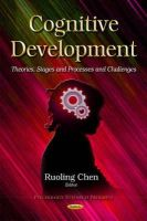 CHEN R - Cognitive Development: Theories, Stages and Processes and Challenges (Psychology Research Progress) - 9781631176043 - V9781631176043