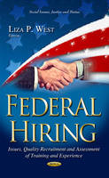 WEST L.P. - Federal Hiring: Issues, Quality Recruitment, and Assessment of Training and Experience (Social Issues, Justice and Status) - 9781631176357 - V9781631176357
