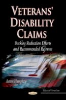 HUMPHRY A - Veterans' Disability Claims: Backlog Reduction Efforts and Recommended Reforms (Military and Veteran Issues) - 9781631176494 - V9781631176494