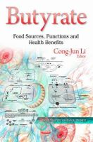 LI CONGJUN - Butyrate: Food Sources, Functions and Health Benefits (Biochemistry Research Trends) - 9781631176579 - V9781631176579
